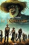 Johan Heliot - Le Tempestaire Tome 4 : L'âme du cyclone.