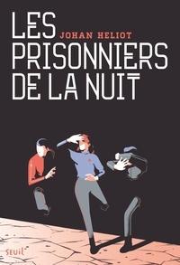Johan Heliot - Les prisonniers de la nuit.