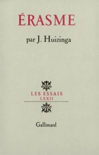 Johan Huizinga - Erasme.