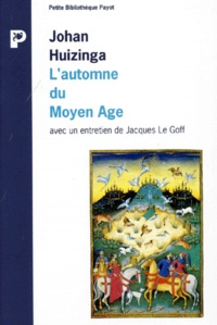 Johan Huizinga et Jacques Le Goff - .