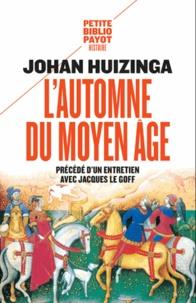 Johan Huizinga - L'automne du Moyen Age.