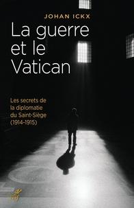 Deedr.fr La guerre et le Vatican - Les secrets de la diplomatie du Saint-Siège (1914-1915) Image