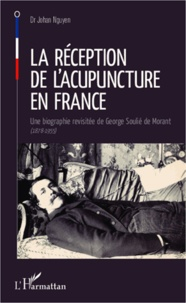 La réception de lacupuncture en France - Une biographie revisitée de George Soulié de Morant (1878-1955).pdf