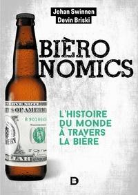 Jean-François Caulier - Bièronomics - L'histoire du monde à travers la bière.