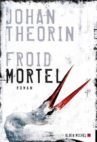 Johan Theorin - Froid mortel.