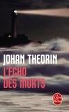 Johan Theorin - L'Echo des morts.