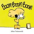 Johan Troïanowski - Boom boom boom.