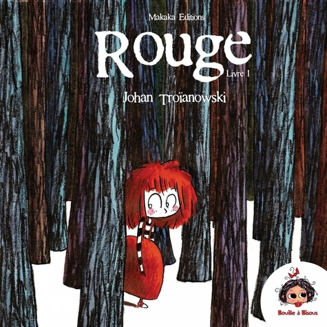 Rouge Tome 1