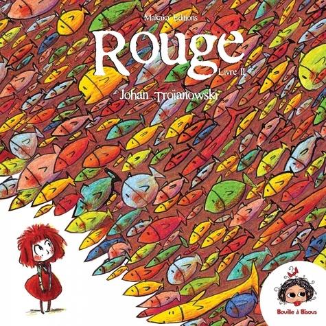 Rouge Tome 2 Le carnaval aquatique