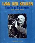 Johan Van der Keuken - Aventures d'un regard - Films, Photos, Textes.