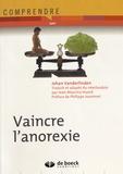 Johan Vanderlinden - Vaincre l'anorexie.