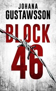 Johana Gustawsson - Block 46.
