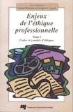 Johane Patenaude - Enjeux de l'éthique professionnelle : codes et comités d'éthique.