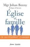 Johann Bonny - Eglise et famille : ce qui pourrait changer - Suici de deux contributions de Philippe Bacq, sj.