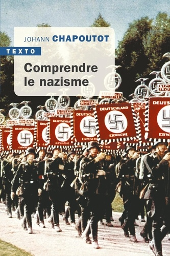 Comprendre le nazisme