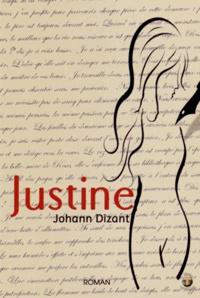 Johann Dizant - Justine.