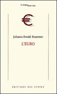 Johann-Ewald Kraemer - L'euro.