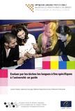 Johann Fischer et Catherine Chouissa - Evaluer par les tâches les langues à fins spécifiques à l'université : un guide.
