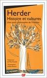 Johann-Gottfried Herder - Histoire et cultures - Une autre philosophie de l'histoire.Idées pour la philosophie de l'histoire de l'humanité (extraits).