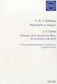 Johann-Gottlieb Fichte - Europaea Memoria - Philosophie et religion ; Principes de la doctrine de Dieu, de la morale et du droit.