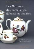 Johann Graesse et E. Jaennicke - Les marques des porcelaines, faïences et poteries - Europe, Extrême-Orient.