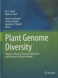Johann Greilhuber et Jaroslav Dolezel - Plant Genome Diversity - Volume 2 : Physical Structure, Behaviour and Evolution of Plant Genomes.