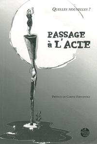 Johann Guillaud-Bachet et Théophile Roualland - Passage à l'acte - Quelles nouvelles ?.
