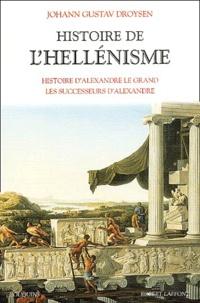 Histoire de lhellénisme - Histoire dAlexandre le Grand, les successeurs dAlexandre.pdf