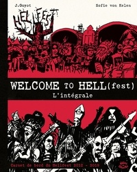 Johann Guyot et Sofie von Kelen - Welcome to Hell(fest) - L'intégrale.