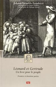 Johann Heinrich Pestalozzi - Léonard et Gertrude - Un livre pour le peuple - Première et deuxième parties.
