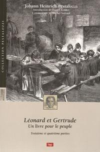 Johann Heinrich Pestalozzi - Léonard et Gertrude - Un livre pour le peuple - Troisième et quatrième parties.