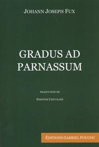 Johann Joseph Fux - Gradus ad Parnassum - Manuel pour la composition régulière de la musique.