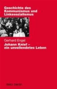 Johann Knief - ein unvollendetes Leben.