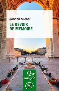 Johann Michel - Le devoir de mémoire.
