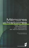 Johann Michel et Saadia Osmani - Mémoires et histoires - Des identités personnelles aux politiques de reconnaissance.