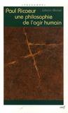 Johann Michel - Paul Ricoeur - Une philosophie de l'agir humain.