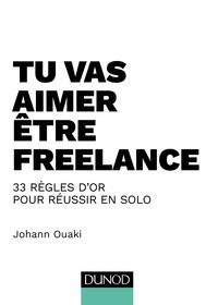 Lemememonde.fr Tu vas aimer être freelance - 33 règles d'or pour réussir en solo Image