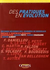 Des pratiques en évolution- Seconde décennie des Journées de Bordeaux - Johann Petit |