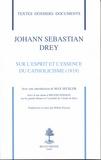 Johann Sebastian Drey - Sur l'esprit et l'essence du catholicisme (1819).
