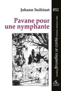 Johann Soibinet - Pavane pour une nymphante - une enquête d'Everett Evenwrite.