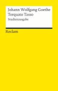 Johann wolfgang Goethe - Torquato Tasso - Studienausgabe.