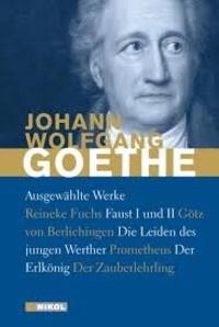Johann Wolfgang von Goethe - Ausgewählte Werke.