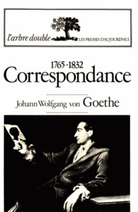 Johann Wolfgang von Goethe - Correspondance.