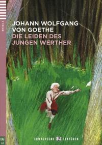 Johann Wolfgang von Goethe - Die Leiden des jungen Werther. 1 CD audio