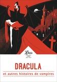 Johann Wolfgang von Goethe et John Polidori - Dracula et autres histoires de vampires.