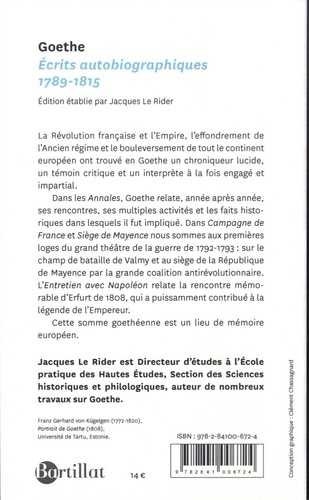 Ecrits autobiographiques 1789-1815. Annales ; Campagne de France ; Siège de Mayence ; Entretien avec Napoléon