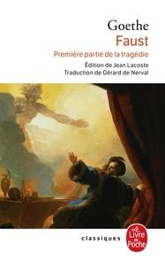 Johann Wolfgang von Goethe - Faust - Première partie de la tragédie.