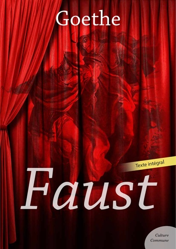 Faust - Johann Wolfgang von Goethe - 9782363074959 - 1,99 €