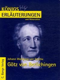 Johann Wolfgang von Goethe - Götz von Berlichingen.