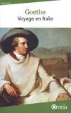 Johann Wolfgang von Goethe - Le voyage en Italie.